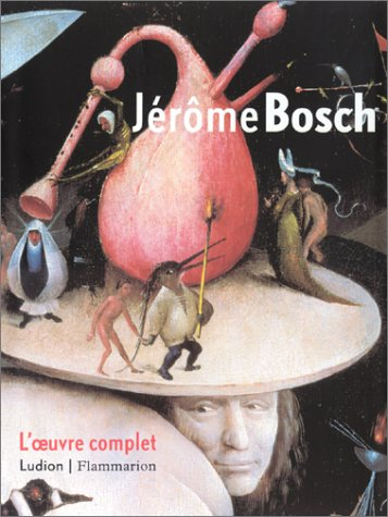 Jrme Bosch : L'Oeuvre complet