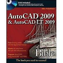 AutoCAD 2009 and AutoCAD LT 2009 Bible by Ellen Finkelstein (2008-06-30)