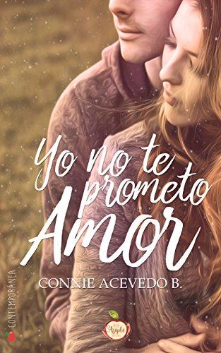 Yo no te prometo amor de [Acevedo B., Connie]
