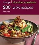200 Wok Recipes (Hamlyn All Colour Cookbook) by Marina Filippelli