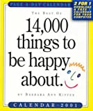 The Best of 14,000 Things to Be Happy About 2001 Calendar