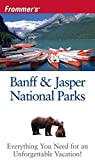 Frommer's Banff & Jasper National Parks (Park Guides) by Christie Pashby (2006-02-08) par Pashby