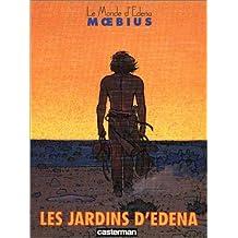 Le monde d'Edena, Tome 2 : Les Jardins d'Édena