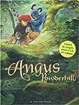 Angus Powderhill, tome 2 : Le pays de...