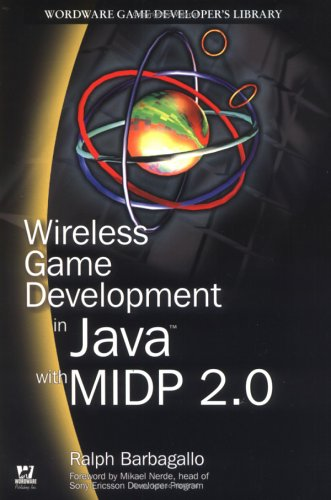 Wireless Game Development in Java with MIDP 2.0 (Wordware Game Developer's Library)