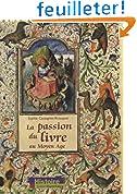 La passion du livre au Moyen Age