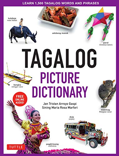 Tagalog Picture Dictionary: Learn 1500 Tagalog Words and Phrases [includes Online Audio] (Tuttle Picture Dictionary)