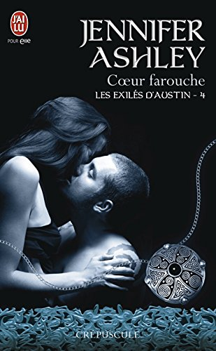 Les exilés d'Austin (Tome 4) - Cœur farouche par [Ashley, Jennifer]