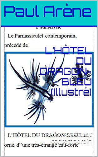 lhotel-du-dragon-bleu-illustre-le-parnassiculet-contemporain-french-edition
