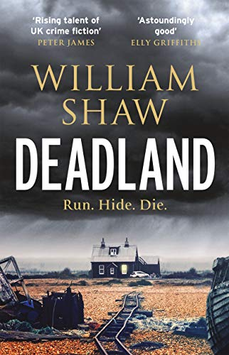 Deadland: the second ingeniously unguessable thriller in the D S Cupidi series (DS Alexandra Cupidi Book 2) by [Shaw, William]