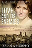 Love and its Enemies: Part 1: Roads to Brunete (English Edition)