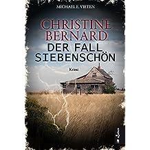 Christine Bernard. Der Fall Siebenschön