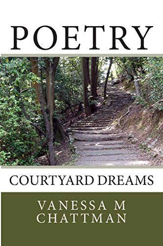 Poetry: Courtyard Dreams: Volume 6