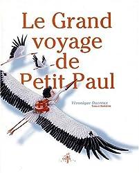Le Grand Voyage de Petit Paul