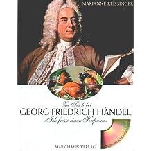 Ich fresse einen Kapaun. Zu Tisch bei Georg Friedrich Händel