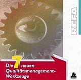 Produkt-Bild: Die sieben neuen Qualitätsmanagement- Werkzeuge. CD- ROM für Windows