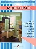 Salles de bain : Aménagement, plomberie, électricité, robinets, lavabos, baignoires, douches, hydromassage, toilettes et WC