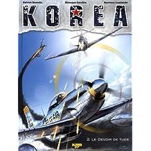 Korea, tome 2 : Le devoir de tuer