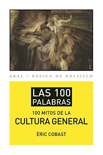 Los 100 mitos de la cultura general (Básica de Bolsillo - Serie...