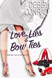 Love, Lies and Bow Ties (Love, Lies and More Lies Book 8)