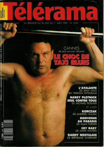 Tlrama - n2106 - 23/05/1990 - Cannes : le choc de Taxi Blues / Piotr Zatchenko