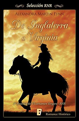 De Inglaterra a Virginia (Los McLeod 1): Finalista del VI Certamen Vergara - RNR por Alexandra Martin Fynn