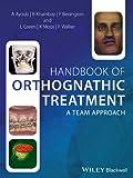 Handbook of Orthognathic Treatment: A Team Approach (English Edition)