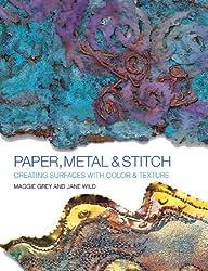 Paper, Metal & Stitch