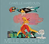 Mille bouches | Camille Hardouin