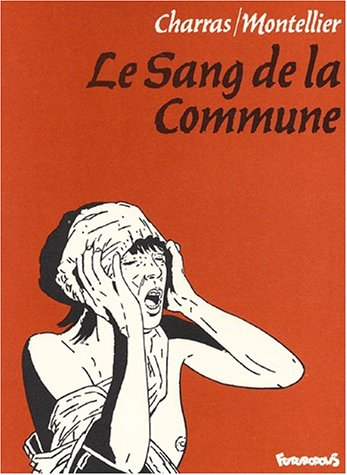 Le Sang de la commune par C. Montellier