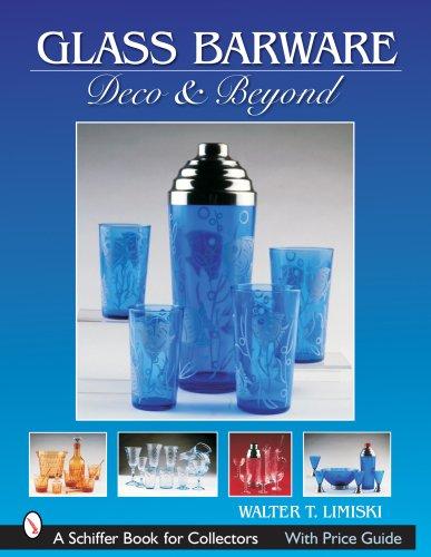 Glass Barware: Deco & Beyond (Schiffer Book for Collectors (Paperback)) Barware Gläser