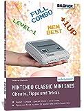 Nintendo SNES mini: Deine Cheats, Tipps und Tricks - Andreas Zintzsch