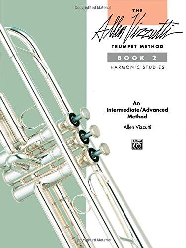 The Allen Vizzutti Trumpet Method, Bk 2: Harmonic Studies