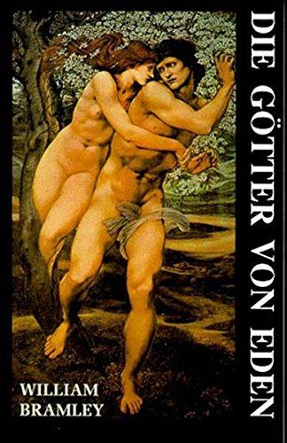 Preisvergleich Produktbild Die Götter von Eden: Eine neue Betrachtung der Menschheitsgeschichte (In der Tat - Ramtha spezial)