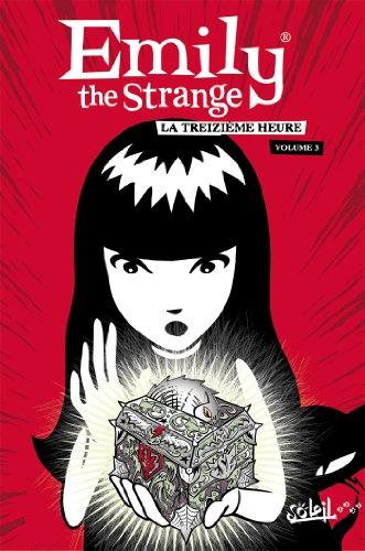 Emily the strange T03: La treizième heure