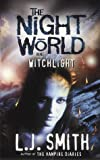 9: Witchlight (Night World)