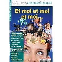 "science de la conscience: mes petits ""moi"