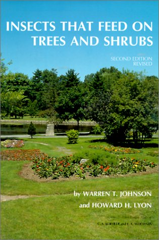 Insects that Feed on Trees and Shrubs (Comstock Book) por Warren T. Johnson