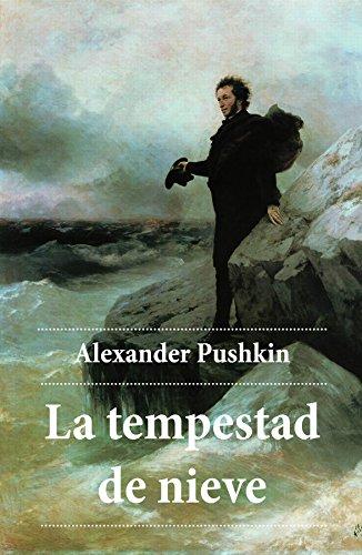 La tempestad de nieve por Alexander Pushkin