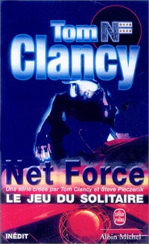 Net Force, tome 4 : Le Jeu du solitaire