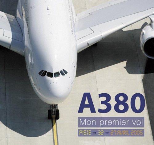 a380-mon-premier-vol-airbus