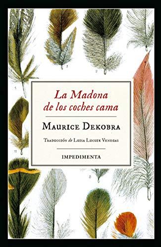 La madonna de los coches cama - Maurice Dekobra 51YVYwNYMHL