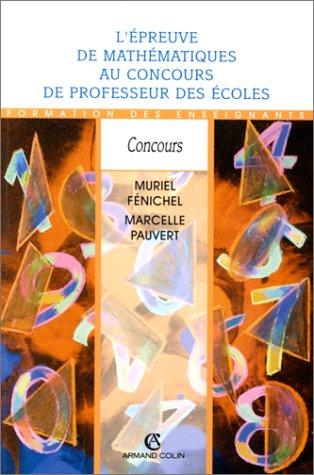 EPREUVE DE MATHS AU CRPE 2ED    (Ancienne Edition)