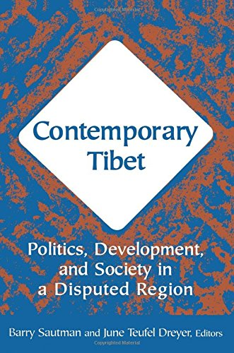 Contemporary Tibet: Politics, Development and Society in a Disputed Region