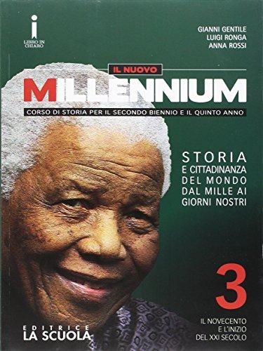 Il nuovo Millennium. Con e-book. Con espansione online. Per le Scuole superiori. Con DVD: 3