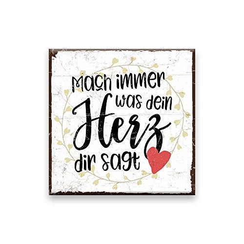 Holzschild mit Spruch – MACH IMMER, WAS DEIN HERZ DIR SAGT – shabby chic retro vintage nostalgie deko Typografie-Grafik-Bild bunt im used-look aus MDF-Holz, Schild, Wandschild, Türschild,