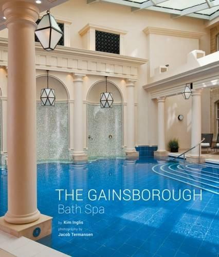 The Gainsborough Bath Spa por Kim Inglis