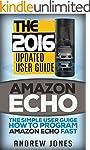 Amazon Echo: The Simple User Guide Ho...