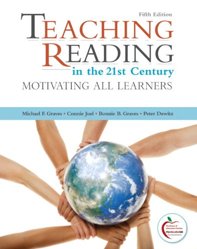Teaching Reading in the 21st Century: Motivating All Learners: United States Edition