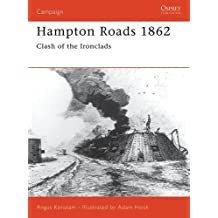 Hampton Roads 1862: Clash of the Ironclads (Campaign) by Angus Konstam (2002-04-25)